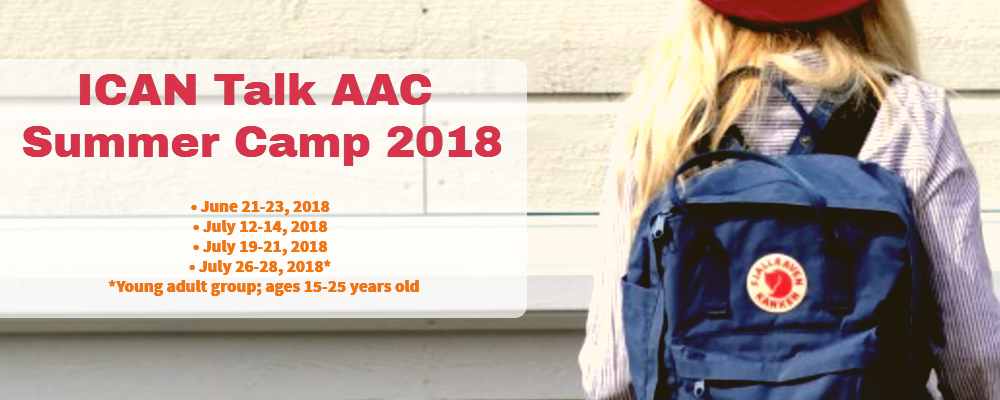 2018 ICAN Talk Summer Camp